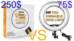 diva ring light nova diva ring light super nova vs aw pro dimmble ring light youtube