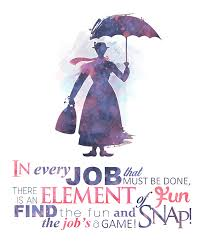 in every job that must be done snap the job u0027s a game mary