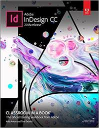 Book Seeking Is Based On Adobe Indesign Cc Classroom In A Book 2018 Release Technology