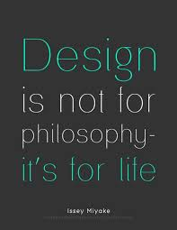 design online quotes design is not for philosophy it s for life visit http yugenelee