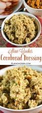 homemade stuffing for thanksgiving best 20 cornbread stuffing ideas on pinterest cornbread