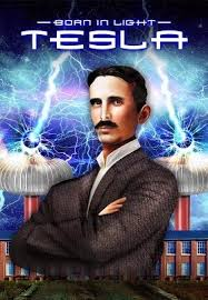 watch father of lights born in light tesla father of technology master of invention