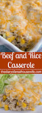 beef and rice casserole the diary of a real housewife