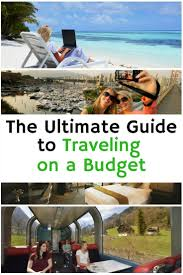 traveling on a budget images The ultimate guide to traveling on a budget the budget diet jpg
