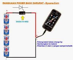 cara membuat powerbank menggunakan baterai abc rangkaian power bank handphone darurat eyuana com