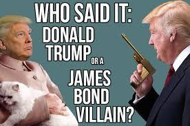 president donald trump and james bond villainy mi6 community