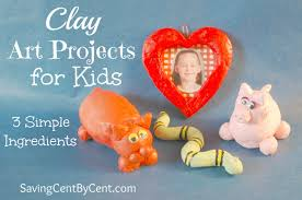 clay art projects for kids 3 simple ingredients saving cent by