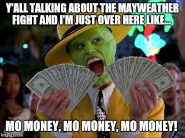 Mo Money Meme - money money meme imgflip