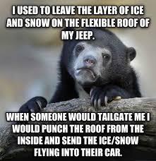 jeep snow meme livememe com confession bear