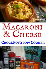 crockpot macaroni and cheese recipe a year of slow cooking