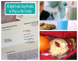 25 april fools day pranks to play on the family