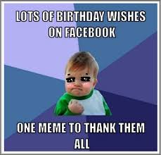 Funny Thank You Meme - funny birthday thank you meme quotes happy birthday wishes funny