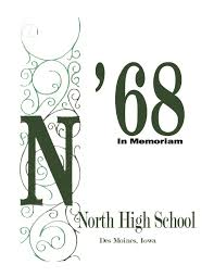 des moines north high class of 1968 in memoriam by steve