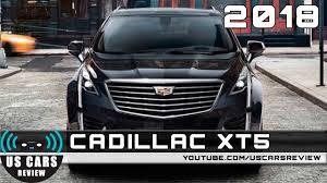 cadillac minivan 2018 cadillac xt5 youtube