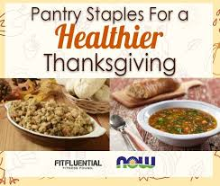 pantry staples for a healthier thanksgiving fitfluential