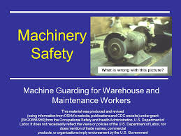 Bench Grinder Guard Requirements Machine Safety Machine Guarding For Warehouse And Maintenance
