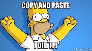 Meme Copy And Paste - copy and paste i did it happy homer make a meme