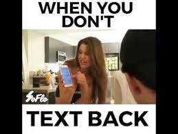 Text Back Meme - when you don t text back to your girlfriend very funny must watch