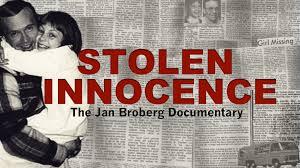 Stolen Stolen Innocence The Jan Broberg Documentary By Stephanie Tobey