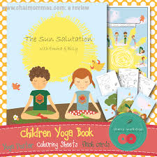 sun salutation benefits u0026 materials for kids of all ages chai mommas
