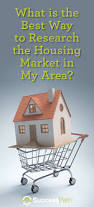 what is the best way to research the housing market in my area
