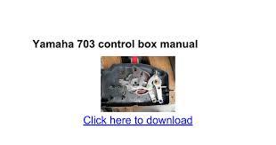 yamaha 703 control box manual google docs