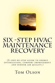 six step hvac maintenance recovery a step by step guide to