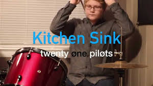 Kitchen Sink Drum Cover Twenty One Pilots YouTube - Kitchen sink music