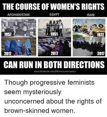 Womens Rights Memes - the course of women s rights afghanistan egypt iran 9 1957 1951 1972