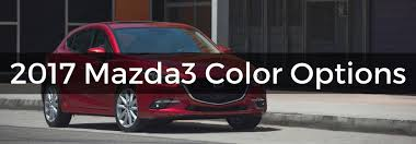 where does mazda come from mazda mazda3 exterior color options