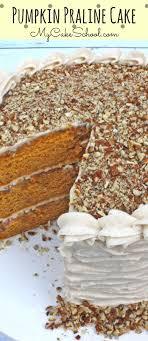 pumpkin praline cake my cake school