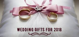 wedding gufts the ultimate guide to the wedding gifts for 2018 india