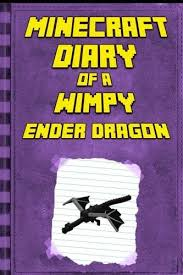 minecraft diary minecraft ender dragon legendary minecraft