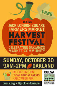 cuesa throws harvest festival to celebrate jack london square