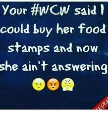 Buy All The Food Meme - your fancw said could buy her food sts and now she ain t