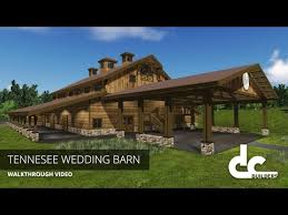 Barn Wedding Tennessee Tennessee Wedding Barn Design Dc Builders Youtube
