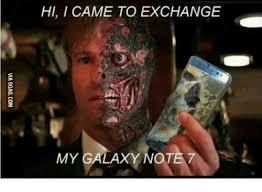 I Came Meme - hi i came to exchange my galaxy not meme on esmemes com
