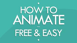 how to animate free u0026 easy tutorial youtube