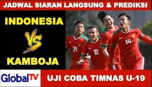 jadwal siaran langsung dan prediksi indonesia u 19 vs kamboja u 19