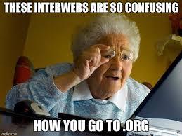 Meme Org - grandma finds the internet meme imgflip