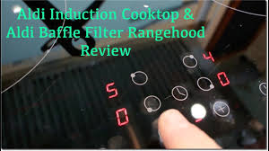 Bosch Induction Cooktop Review Aldi Induction Cooktop And Baffle Filter Rangehood Review Youtube