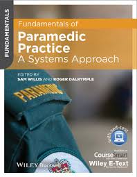 Fundamentals Of Anatomy And Physiology 6th Edition Wiley Fundamentals Of Paramedic Practice A Systems Approach