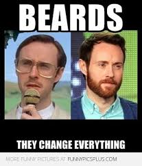 Funny Beard Memes - beard changes everything funny pictures
