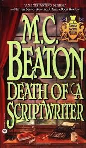 Blind Ambition In Macbeth Death Of A Scriptwriter Hamish Macbeth 14 By M C Beaton