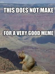 So Good Meme - not so good meme memes quickmeme