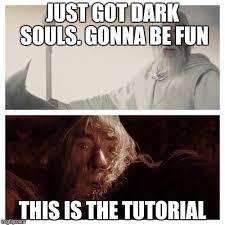Dark Souls 2 Meme - dark souls 2 memes imgflip