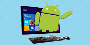 android on pc how to easily install android on pc