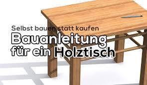 Esszimmertisch Selber Machen Groen Tisch Selber Bauen Gallery Of Interesting Tisch Selber