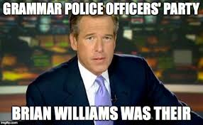 Internet Police Meme - brian williams was there meme imgflip
