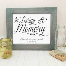 wedding memorial sign printable in loving memory wedding sign memorial sign 8x10